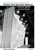 img - for Trade Fair Design Annual 2008/2009 (Trade Fair Design Annual: International) book / textbook / text book