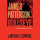 Bullseye Audiobook by James Patterson, Michael Ledwidge Narrated by Danny Mastrogiorgio