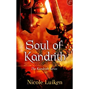 Soul of Kandrith: The Kandrith Series, Book 2 | [Nicole Luiken]