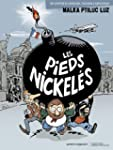 Les Pieds nickel�s, Tome 1 :