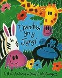 Dwndwr yn y Jyngl (Welsh Edition)