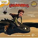 """Dragons - Die Reiter von Berk """"Familienbande"""", Folge 10 - Das Original-Hörspiel zur TV-Serie"""