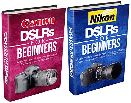 Photography: Canon + Nikon For Beginners Bundle Pack: Digital Photography: DSLR Photography Plus Lenses And Other Equipment For Your Canon And Nikon Digital Camera (Digital Photography Beginners compare prices)