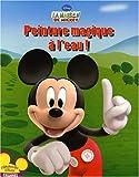 echange, troc Disney - Peinture magique à l'eau ! : La maison de Mickey