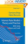 Interest Rate Models - Theory and Pra...