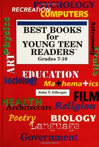 Best Books for Young Teen Readers: Grades 7-10