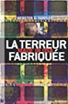 La terreur fabriqu�e, made in USA
