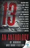 img - for 13: An Anthology of Horror and Dark Fiction book / textbook / text book