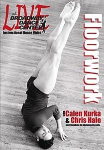 Live At Broadway Dance Center: Floorwork with Calen Kurka & Chris Hale