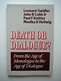 img - for Death or Dialogue? book / textbook / text book