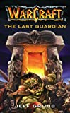 The Warcraft: The Last Guardian: Last Guardian No.3