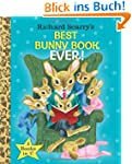 Richard Scarry's Best Bunny Book Ever...