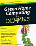 Green Home Computing For Dummies