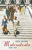Malcontenta: Roman (german Edition)