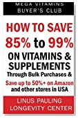How to Save 85% to 99% on Vitamins and Supplements Through Bulk Purchases &  Save up to 50%+  on Amazon and  other stores in USA