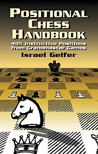 Positional Chess Handbook: 495 Instructive Positions from Grandmaster Games (Dover Chess) (Chess Positional compare prices)