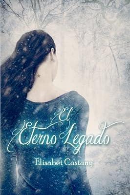 El eterno legado (La hija de la Sacerdotisa) (Volume 1) (Spanish Edition)