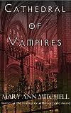 img - for Cathedral of Vampires (Histoires de Le Vampire Marquis de Sade Book 3) book / textbook / text book