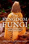 The Kingdom Fungi: The Biology of Mus...