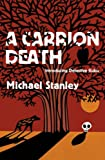 Michael Stanley A Carrion Death (Detective Kubu 1)