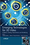 Emerging Technologies for 3d Video: C...