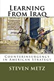 img - for Learning From Iraq: Counterinsurgency in American Strategy book / textbook / text book