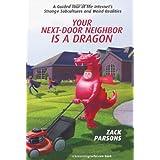 Your Next-Door Neighbor is a Dragon ~ Zack Parsons