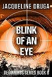 img - for Blink of an Eye: Beginnings Series Book 8 book / textbook / text book
