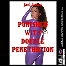 Punished with Double Penetration: Double Trouble, Book 2 (       UNABRIDGED) by Jael Long Narrated by Jennifer Saucedo