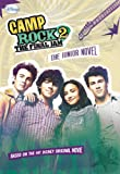 Camp Rock 2 The Final Jam: The Junior Novel