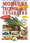 Modules technologies culinaires, tome...