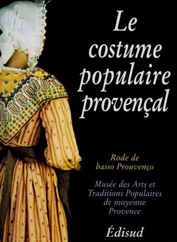 Le costume populaire provençal