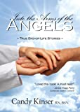 img - for Into the Arms of the Angels - True End-of-Life Stories book / textbook / text book