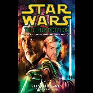 Star Wars: The Cestus Deception: A Clone Wars Novel | [Steven Barnes]
