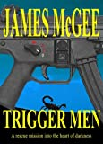 img - for Trigger Men book / textbook / text book