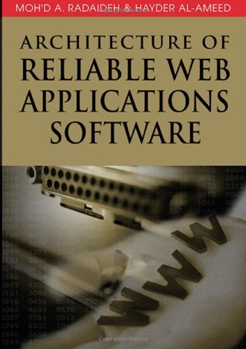 Architecture Of Reliable Web Applications Software