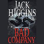 Bad Company (       UNABRIDGED) by Jack Higgins Narrated by Patrick Macnee