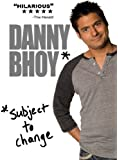 Danny Bhoy - Subject to Change [DVD]