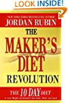 The Maker's Diet Revolution: The 10 D...