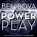 Power Play (       UNABRIDGED) by Ben Bova Narrated by Stefan Rudnicki