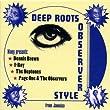 Deep Roots Observer Style (Box-Set)