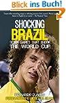 Shocking Brazil: Seven Games That Sho...