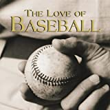 Love of Baseball