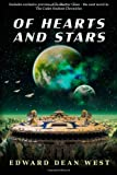 Edward Dean West Of Hearts And Stars: 1 (The Cadet Starship Chronicles)