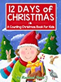 12 Days Of Christmas: A Counting Christmas Book For Kids