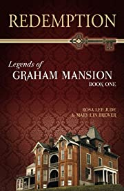 Redemption (Legends of Graham Mansion)