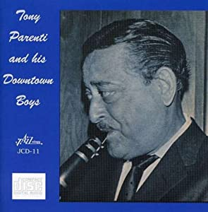 Tony Parenti and His Downtown Boys