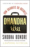 img - for Dhandha: How Gujaratis Do Business book / textbook / text book