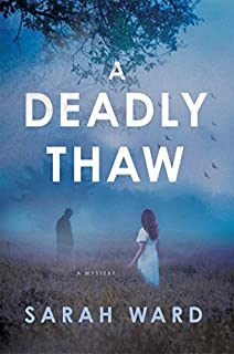 Book Cover: A Deadly Thaw: A Mystery