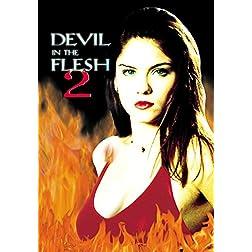 Devil in the Flesh 2 - Digitally Remastered